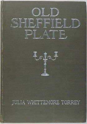 Antique English Sheffield Silver Plate - Torrey Collection 1918 Catalog