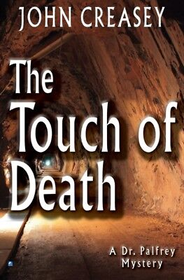 The Touch of Death (Dr. Palfrey) (Paperback), John Creasey, 9780755136735