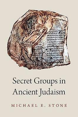 Secret Groups in Ancient Judaism by Michael Stone Hardcover Book Free Shipping!