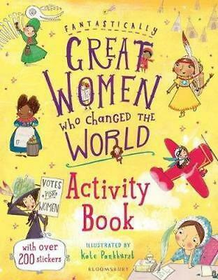 NEW Fantastically Great Women Who Changed the World By Kate Pankhurst Paperback