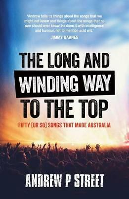 NEW The Long and Winding Way to the Top By Andrew P Street Paperback