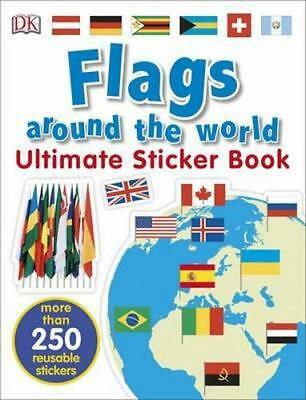 NEW Flags Around the World Ultimate Sticker Book By  DK Paperback Free Shipping