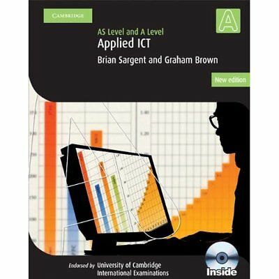 Applied AS/A Level ICT with CD-ROM (Cambridge Internati - Paperback NEW Sargent,
