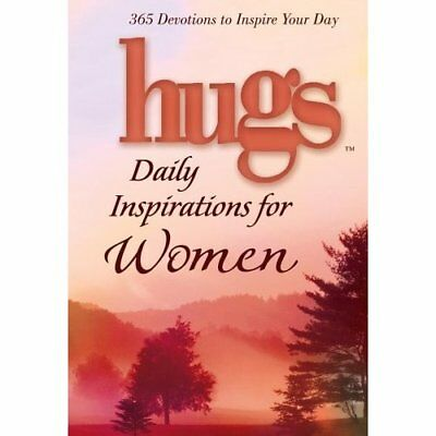Hugs Daily Inspirations for Women: 365 Devotions to Ins - Hardcover NEW - 2005-1
