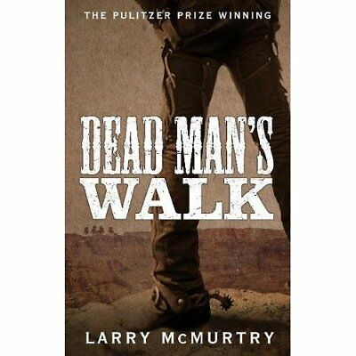 Dead Man's Walk (Lonesome Dove 1) - Paperback NEW Larry McMurtry( 2015-02-12