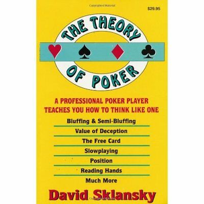 The Theory of Poker: A Professional Poker Player Teache - Paperback NEW Sklansky