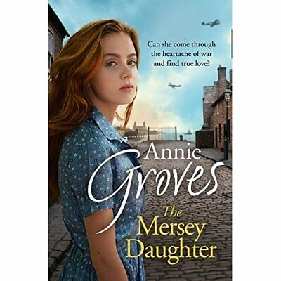 The Mersey Daughter: A Heartwarming Saga Full of Tears  - Paperback NEW GROVES,