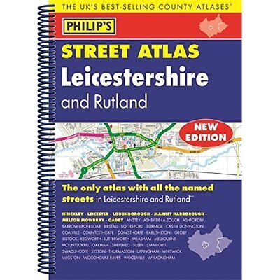 Philip's Street Atlas Leicestershire and Rutland - Spiral-bound NEW  08/09/2016
