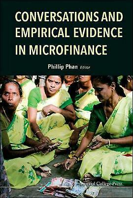 Conversations and Empirical Evidence in Microfinance: Theory, Evidence and Polic