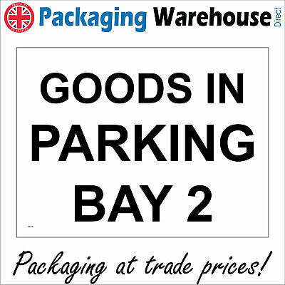 Deliveries General Signs A rigid GOODS INWARD GE076 sticker