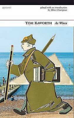 As When: A Selection by Tom Raworth | Paperback Book | 9781784100339 | NEW