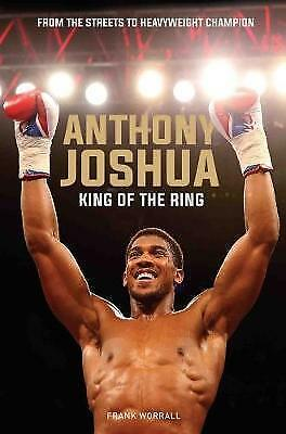 Anthony Joshua: King of the Ring by Frank Worrall | Paperback Book | 97817860654