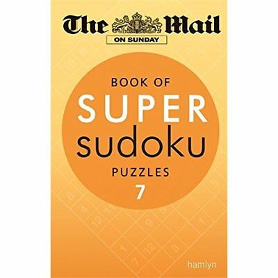 The Mail on Sunday: Book of Super Sudoku Puzzles 7 - Paperback NEW The Mail On S