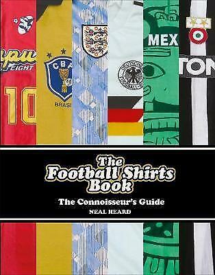 The Football Shirts Book by Heard, Neal | Hardcover Book | 9781785036651 | NEW
