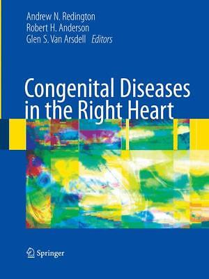 Congenital Diseases in the Right Heart, Andrew N. Redington