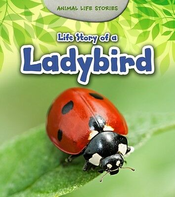 Life Story of a Ladybird (Animal Life Stories) (Paperback), Guill...