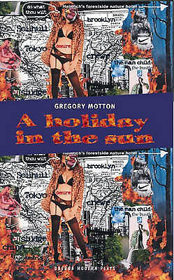 A Holiday in the Sun (Oberon Modern Plays) by Motton, Gregory, NEW Book, FREE &