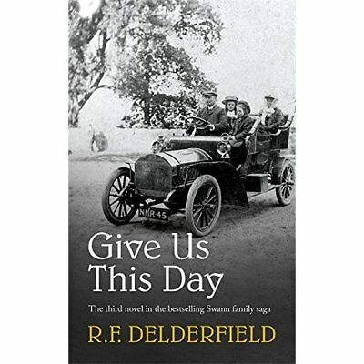 Give Us This Day - Paperback NEW Delderfield, R. 1987-09-01