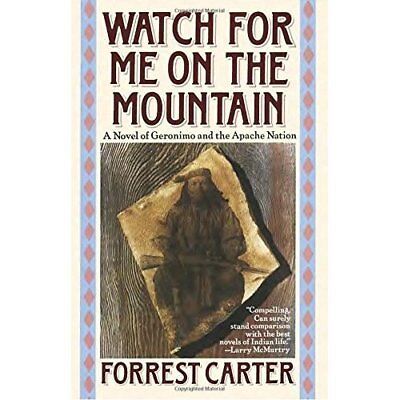 Watch for Me on the Mountain (Originally Published As : - Paperback NEW Carter,