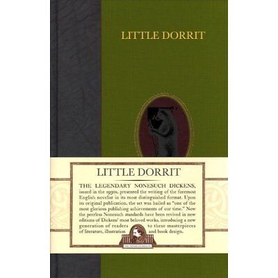 Little Dorrit (Nonesuch Dickens) - Hardcover NEW Dickens, Charle 2011-11-17