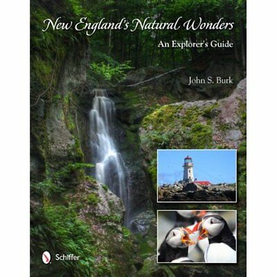New England's Natural Wonders - Hardcover NEW Burk, John S. 2012-05-28