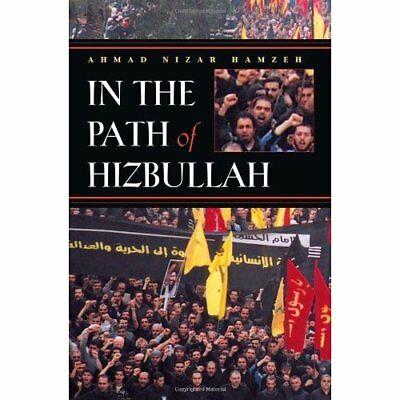 In the Path of Hizbullah (Modern Intellectual & Politic - Hardcover NEW Hamzeh,