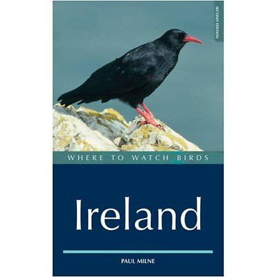 Where to Watch Birds in Ireland - Paperback NEW Milne, Paul 2009-12-18