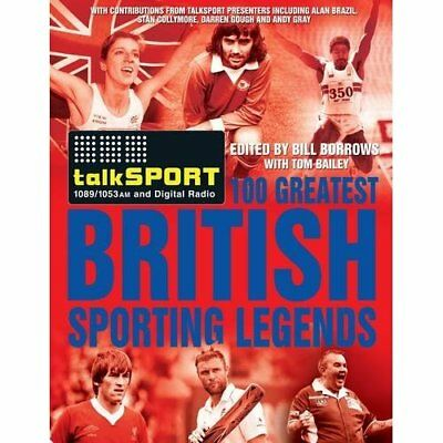 The TalkSPORT 100 Greatest British Sporting Legends - Hardcover NEW talkSPORT 20