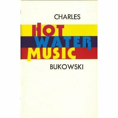 Hot Water Music - Paperback NEW Bukowski, Charl 1992-08-17