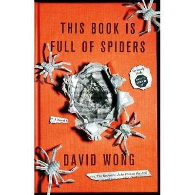 This Book Is Full Of Spiders: Seriously Dude Dont Touch - Paperback NEW Wong, Da