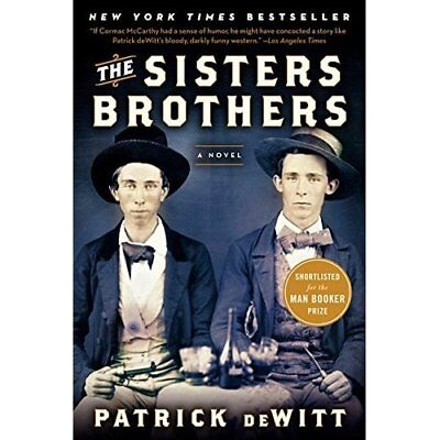 The Sisters Brothers - Paperback NEW DeWitt, Patrick 2012-02-14