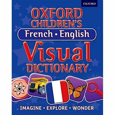 Oxford Children's French-English Visual Dictionary (Oxf - Paperback NEW Oxford D