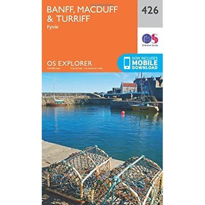 OS Explorer Map (426) Banff, Macduff and Turriff - Map NEW Ordnance Survey 2015-