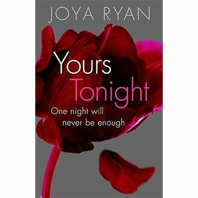 Yours Tonight: Book 1 of series (Reign) - Paperback NEW Joya Ryan(Autho 2015-10-