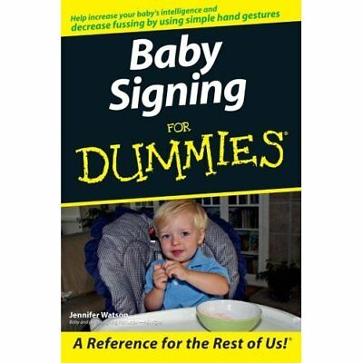 Baby Signing For Dummies - Paperback NEW Watson, Jennife 2006-09-15