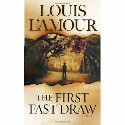 The First Fast Draw - Mass Market Paperback NEW L'Amour, Louis 1999-05-31