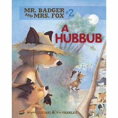 A Hubbub (Mr. Badger and Mrs. Fox Series #2) - Paperback NEW Brigitte Lucian 201