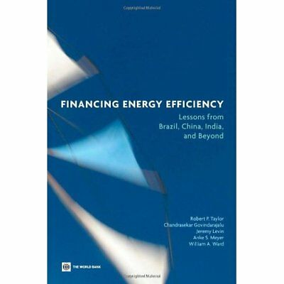 Financing Energy Efficiency: Lessons from Brazil, China - Paperback NEW Taylor,