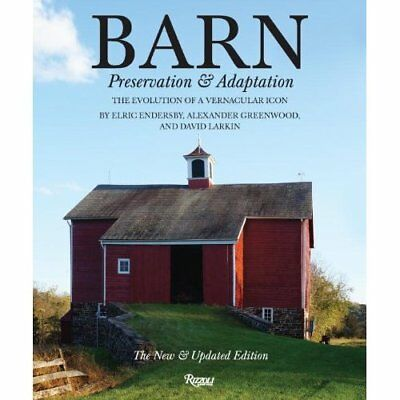 Barn: Preservation and Adaptation: Preservation and Ada - Hardcover NEW Elric En