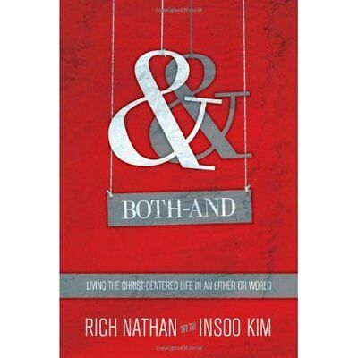 Both-And - Paperback NEW Rich Nathan 2013-08-26