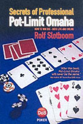 Secrets of Professional Pot-Limit Omaha: How to Win Big, Both Live and Online (.