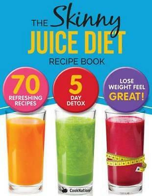 NEW THE SKINNY JUICE DIET RECIPE BOOK By Cooknation Paperback Free Shipping