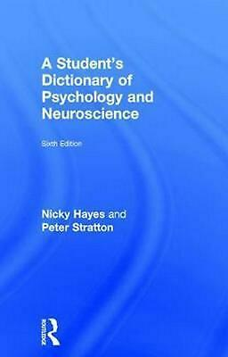 A Student's Dictionary of Psychology and Neuroscience by Peter Stratton Hardcove