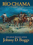 Boggs, Johnny D, Rio Chama: A Western Story (Thorndike Western I), Very Good Boo