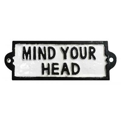 Mind Your Head Display Cast Iron Antique Vintage Sign Badge Wall Public Signage