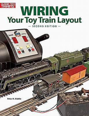 Kalmbach Book Wiring Your Toy Train Layout Second Edition