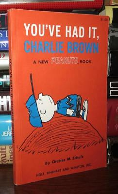 Schulz, Charles M.  YOU'VE HAD IT, CHARLIE BROWN 1st Edition 1st Printing