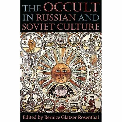 The Occult in Russian and Soviet Culture - Paperback NEW Rosenthal, Bern 1997-05