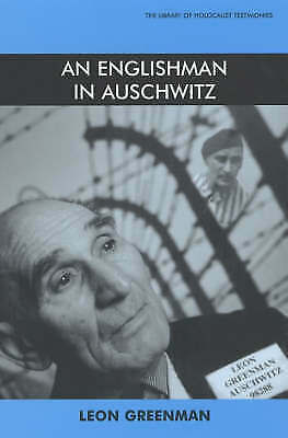 An Englishman in Auschwitz (Library of Holocaust Testimonies) by Greenman, Leon