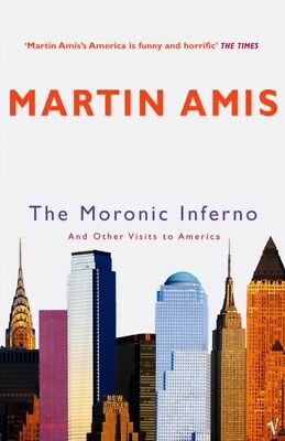 The Moronic Inferno: And Other Visits to America (Paperback), Ami. 9780099461869